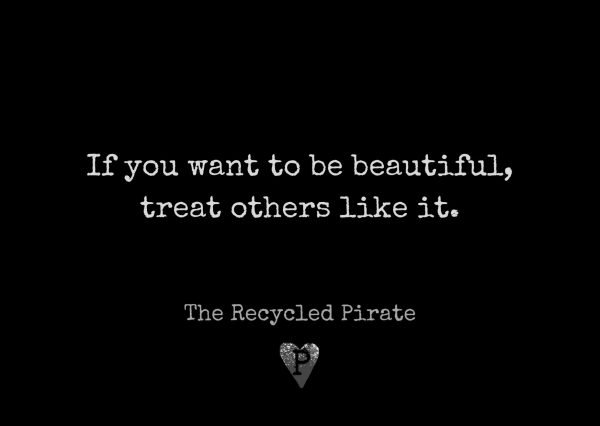 If you want to be beautiful treat others like it recycled paper postcard by The Recycled Pirate